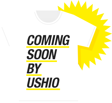 COMING SOON BY USHIO